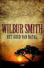 Het goud van Natal - Wilbur Smith (ISBN 9789022549186)