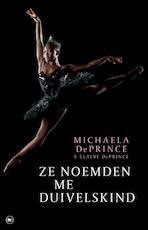 Ze noemden me duivelskind - Michaela DePrince, Elaine DePrince (ISBN 9789044353907)