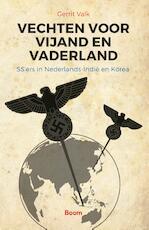 Vechten voor vijand en vaderland - Gerrit Valk (ISBN 9789024409631)