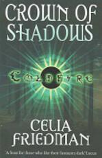 Crown of Shadows - Celia Friedman (ISBN 9781841495439)