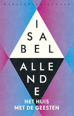 Het huis met de geesten - Isabel Allende (ISBN 9789028427525)
