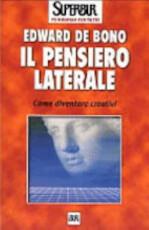 Il pensiero laterale - Edward de Bono (ISBN 9788817117272)