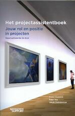Het Projectassistentboek - Pieter Hoekstra, Peter Vos, Jakob Zwinderman (ISBN 9789462155596)