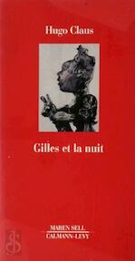 Gilles et la nuit - Hugo Claus (ISBN 9782702124017)