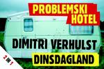 Problemski hotel & Dinsdagland DL - Dimitri Verhulst (ISBN 9789049801717)