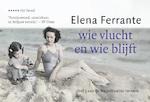 Wie vlucht en wie blijft DL - Elena Ferrante (ISBN 9789049806842)