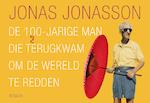 De 100-jarige man die terugkwam om de wereld te redden DL - Jonas Jonasson (ISBN 9789049806682)