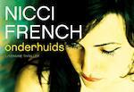 Onderhuids - Nicci French (ISBN 9789049803674)