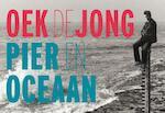 Pier en oceaan - Oek Jong (ISBN 9789049805050)