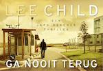 Ga nooit terug DL - Lee Child (ISBN 9789049806873)