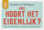 Hoe hoort het eigenlijk? DL - Reinildis van Ditzhuyzen (ISBN 9789049806743)