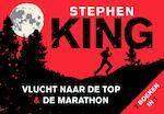 Vlucht naar de top & De Marathon - Stephen King (ISBN 9789049801212)