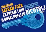 Extreem luid & ongelooflijk dichtbij - Dwarsligger - Jonathan Safran Foer (ISBN 9789049805319)