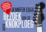 Bezoek van de knokploeg - Jennifer Egan (ISBN 9789049805265)