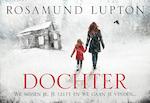Dochter DL - Rosamund Lupton (ISBN 9789049805432)