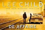 De affaire - Lee Child (ISBN 9789049806026)