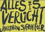 Alles is verlicht - Jonathan Safran Foer (ISBN 9789049802387)