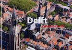 Delft vanuit de lucht - Paul Deelman, S. Coenen (ISBN 9789078067078)