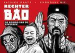 De koning van de kinderen - Rechter BAO - Patrick Marty, Chongrui Nie (ISBN 9789490759322)