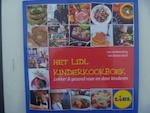 Het Lidl Kinderkookboek: lekker en gezond voor en door kinderen