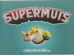 Supermuis - Leo Timmers (ISBN 9789044802597)
