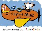 Het vliegtuig van Muis - Lucy Cousins (ISBN 9789025864903)