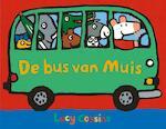 De bus van Muis - Lucy Cousins (ISBN 9789025872113)