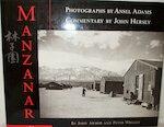 Manzanar - Ansel Adams, John Armor, John Hersey, Peter Wright (ISBN 9780812917277)