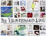 An Illustrated Life - Danny Gregory (ISBN 9781600610868)