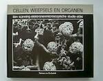 Cellen weefsels en organen - Kessel (ISBN 9789070157319)