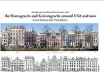 The Herengracht and Keizersgracht in 1768 and now - Theo Bakker (ISBN 9789492733016)