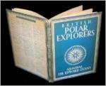 British Polar Explorers ... - Edward Ratcliffe Garth Russell Evans (Baron Mountevans.)