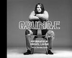 Grunge - Thurston Moore, Michael Lavine (ISBN 9780810953178)