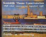 Koninklijk Vlaams Conservatorium Antwerpen - Unknown (ISBN 9789080428515)
