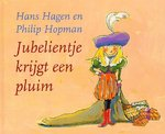 Jubelientje krijgt een pluim - Hans Hagen, Philip Hopman (ISBN 9789077065518)