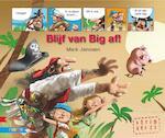 Blijf van big af! - Mark Janssen (ISBN 9789048715398)