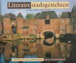 Literaire stadsgezichten - Gwynne van Zonneveld (ISBN 9789061139553)