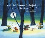 Zie de maan schijnt door de bomen - Mies van Hout (ISBN 9789047703990)