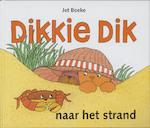 Dikkie Dik naar het strand - Jet Boeke, Arthur van Norden