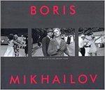 Boris Mikhailov - The Hasselblad Award 2000