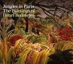 Henri Rousseau Jungles in Paris