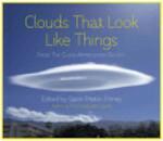Clouds That Look Like Things - Gavin Pretor-Pinney (ISBN 9781444728286)