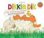 Dikkie Dik - Het dikkerdandikke avonturenboek - Jet Boeke