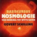 Basiscursus kosmologie - Govert Schilling (ISBN 9789491224324)
