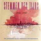 Stemmen des Tijds 1936-1947 - Instituut voor Beeld en Geluid (ISBN 9789461497918)