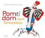 Pom Ti Dom viert Sinterklaas - Kim van Kooten (ISBN 9789025745554)