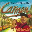 Carmen - Frank Groothof, Harrie Geelen (ISBN 9789490706104)