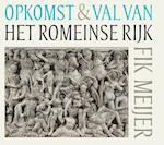 Opkomst en val van het Romeinse rijk - Fik Meijer (ISBN 9789491224157)