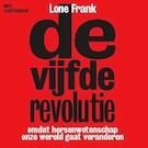 De vijfde revolutie - Lone Frank (ISBN 9789085309369)