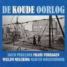 De Koude Oorlog - Jacco Pekelder, Frans Verhagen, Willem Melching, Martin Bossenbroek (ISBN 9789085714576)